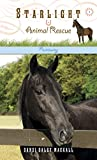 Runaway: 1 (Starlight Animal Rescue) by Dandi Daley Mackall