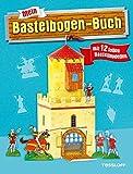 Mein Bastelbogen-Buch mit 12 tollen Bastelmodellen: Ab 6 Jahren (Rätsel, Spaß, Spiele)