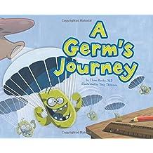 A Germ's Journey (Follow It!)