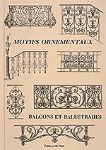 Motifs ornementaux - Balcons et balustrades