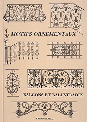 Motifs ornementaux : Balcons et balustrades