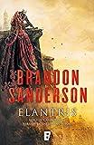 Elantris (edición décimo aniversario: versión definitiva del autor): Edición X Aniversario. Versión definitiva del autor