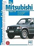 Mitsubishi Pajero V20: ab Baujahre 1990 bis 1999 (Reparaturanleitungen)