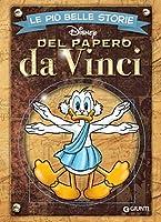 Le più belle storie del Papero da Vinci (Storie a fumetti Vol. 46)