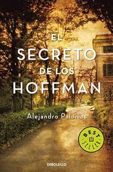 El secreto de los Hoffman: Finalista Torrevieja 2008 de [Palomas, Alejandro]
