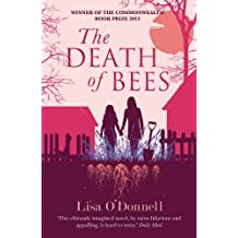 The Death of Bees by Lisa O'Donnell (2013-03-07)