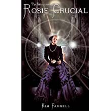 The Adventures of Rosie Crucial