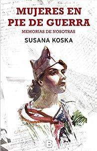 Mujeres en pie de guerra par Susana Koska