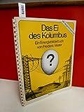 Das Ei des Kolumbus. Ein Energie- Bilderbuch