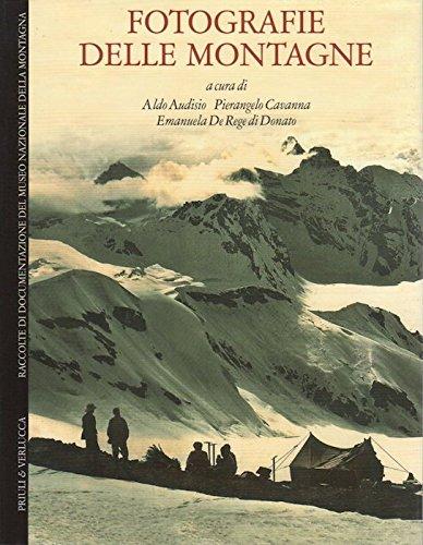Fotografie delle montagne. In testa al front.: Raccolte di documentazione del Museo nazionale della montagna. Babelis turris.