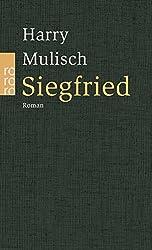 Siegfried: Eine schwarze Idylle