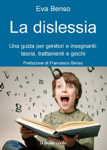 la-dislessia-una-guida-per-genitori-e-insegnantiteoria-trattamenti-e-giochi-22-il-bambino-naturale