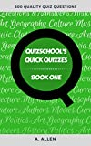 QuizSchool's Quick Quizzes