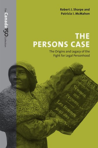The Persons Case: The Origins and Legacy of the Fight for Legal Personhood (The Canada 150 Collection) (English Edition) por Robert J. Sharpe