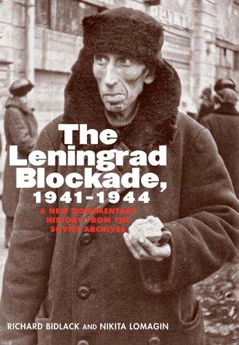 The Leningrad Blockade, 1941-1944: A New Documentary History from the Soviet Archives (Annals of Communism)