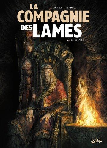 La Compagnie des Lames T02: Désolation