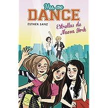 Estrellas De Nueva York. Yes, We Dance 3