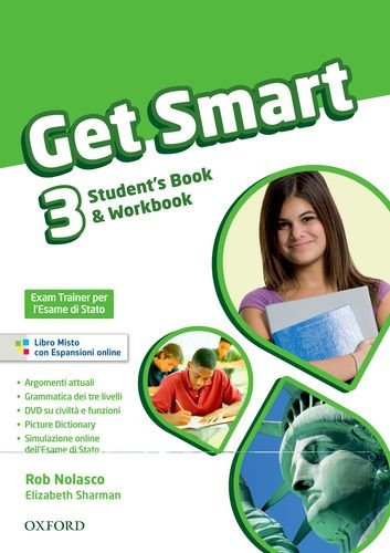 Get smart. Student's book-Workbook. Workbook My digital book. Per la Scuola media: 3