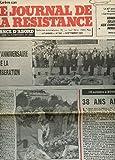 Telecharger Livres LE JOURNAL DE LA RESISTANCE 41e ANNEE N 907 SEPTEMBRE 1982 L ANNIVERSAIRE DE LA LIBERATION 15 OCTOBRE A BOURGES 38 ANS APRES LE 40e ANNIVERSAIRE DU BATAILLON CARMAGNOLE LIBERTE HOMMAGE SOLENNEL AUX COMBATTANTS IMMIGRES (PDF,EPUB,MOBI) gratuits en Francaise