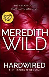 Hardwired: (The Hacker Series, Book 1) by Meredith Wild (2015-07-30)