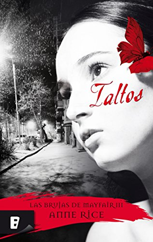 Taltos (Las Brujas de Mayfair 3): Brujas de Mayfair III