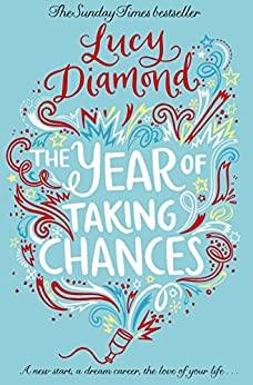 The Year of Taking Chances by [Diamond, Lucy]