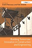 Building Tomorrow: Innovation in Construction and Engineering (English Edition)