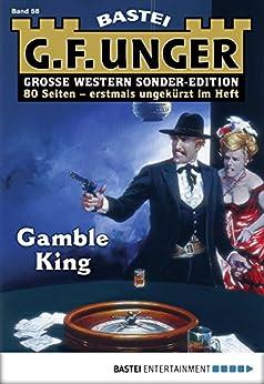 G. F. Unger Sonder-Edition 58 - Western: Gamble King