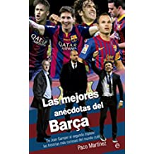 Las mejores anécdotas del Barça (Deportes)