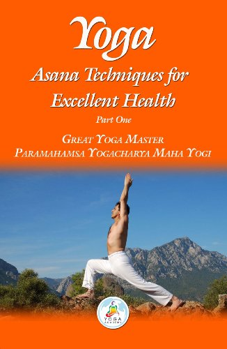 Yoga: Asana Techniques For Excellent Health (Yoga Series ...
