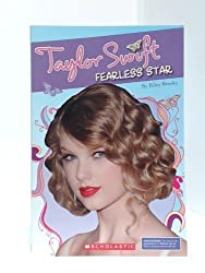 Taylor Swift Fearless Star by Riley Brooks (2010-08-01)