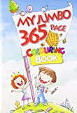 My Jumbo 365 Page Colouring Book: 1 (365 Colouring Book)