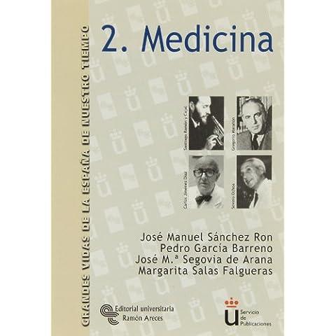 Medicina (Grandes Vidas de la España de Nuestro Tiempo)