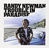 Randy Newman: Trouble In Paradise (Audio CD)
