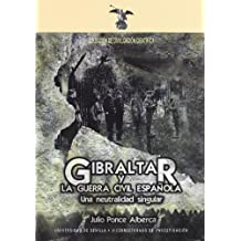 Gibraltar y la guerra civil española: Una neutralidad singular (Colección Divulgación Científica)