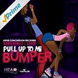 Pull Up to Mi Bumper [Explicit]