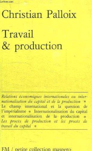Travail et production