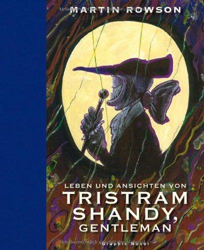 Leben und Ansichten von Tristram Shandy, Gentleman: Nach Laurence Sterne