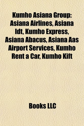 kumho-asiana-group-kumho-asiana-group-asiana-airlines-asiana-idt-kumho-express-asiana-abacus-aasiana