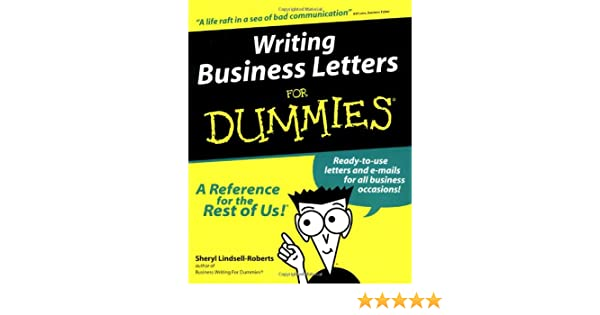 writing business letters for dummies amazon co uk sheryl  writing business letters for dummies amazon co uk sheryl lindsell roberts 9780764552076 books