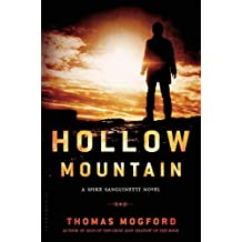 Hollow Mountain (A Spike Sanguinetti Novel) by Thomas Mogford (2014-08-05)