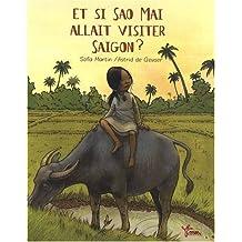 Et si Sao Mai allait visiter Saïgon ?