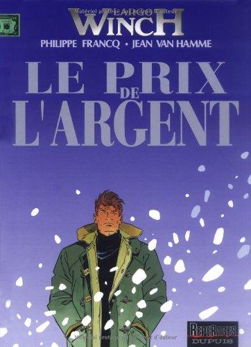 Largo Winch, tome 13 : Le Prix de l'argent
