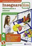 Insegnare Lim. Matematica e scienze. Per la 4ª classe elementare