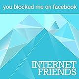 Internet Friends (Radio Edit)