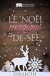 Le Noël magique de SEE par  Something Else Editions