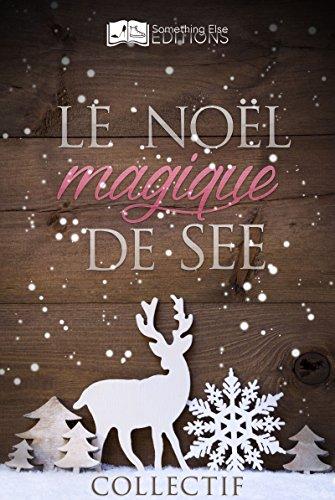 Le Noël magique de SEE (French Edition)