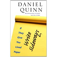 If They Give You Lined Paper, Write Sideways