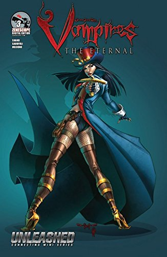 Unleashed: Vampires the Eternal #3 (of 3) (English Edition)