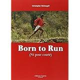 NES POUR COURIR (BORN TO RUN)